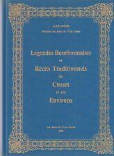 Légendes bourbonnaises et récits traditionnels de Cusset et ses environs J.Boyer