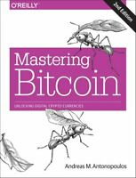 Mastering Bitcoin 2e by Andreas Antonopoulos 9781491954386 | Brand New