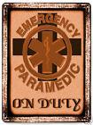 PARAMEDIC METAL sign hospital MEDICAL ambulance ER VINTAGE style gift art 329