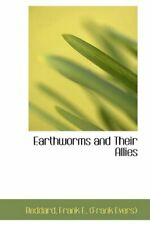 Earthworms and Their Allies (Bibliolife Reproduction), Evers) 9781110290864-,