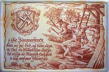 Beruf Zimmerleute Zimmermann Blechschild Schild gewölbt Tin Sign 20 x 30 cm