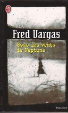 Fred Vargas - Sous les vents de Neptune -