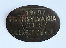 1919 Pennsylvania Licensed Driver Chauffeur Badge No. 26158 ANTIQUE