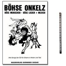 Songbook Böhse Onkelz Böse Menschen böse Lieder Mexico mit Musik-Bleistift SB45