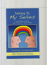 TALKING TO MY SELVES-UNTERMAN-1ST 2009 LEARN TO LOVE THE VOICES IN YOUR HEAD-FN