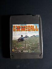 C.W. McCALL -Black Bear Road-  8 Track Tape