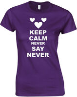 Keep Calm and Never say Never, Justin Bieber Inspired Ladies Printed T-Shirt