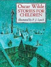 Oscar Wilde Stories For Children by P. J. Lynch, Oscar Wilde (Paperback, 2000)