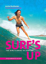 Surf's Up: The Girls' Guide to Surfing, Southerden, Louise, Good Book