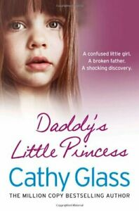 Daddy's Little Princess by Glass, Cathy Book The Cheap Fast Free Post