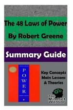 The 48 Laws of Power by Robert Greene : The Mindset Warrior Summary Guide by...