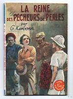 Le Livre d'Aventures N S 58 La Reine des Pécheurs de Perles. Tallandier 1941
