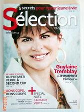 SÉLECTION DU READER'S DIGEST DE DÉCEMBRE 2008, EN COUVERTURE GUYLAINE TREMBLAY