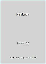 Hinduism by Zaehner, R C
