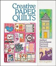 Creative Paper Quilts Appliqué Embellishment Quilting Sewing Crafting NEW BOOK