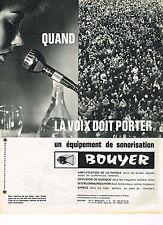 PUBLICITE ADVERTISING  1964   BOUYER    équipement de sonorisation