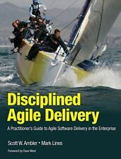 IBM Press: Disciplined Agile Delivery : A Practitioner's Guide to Agile Software