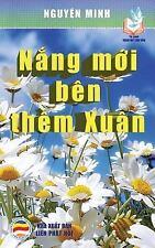 Nang Moi Ben Them Xuan : Ban in Nam 2017 by Nguyen Nguyen Minh (2017, Paperback)