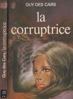 Livre - Guy Des Cars - La corruptrice X