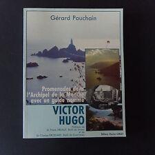 Promenades dans l'Archipel de la Manche avec un guide V HUGO de G Pouchain