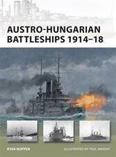 Osprey New Vanguard 193  AUSTRO HUNGARIAN BATTLESHIPS 1914 - 1918