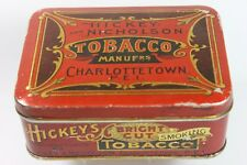 Scarce -  HICKEY and NICHOLSON Tobacco Tin - Charlottetown P.E.I.