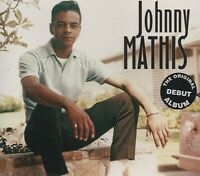JOHNNY MATHIS - THE ORIGINAL DEBUT ALBUM - NEW CD!!