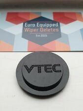 VTEC Engraved Wiper Delete Acrylic Plug Blank Bung Honda Civic EP1 EP2 EP3 Sport