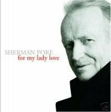 For My Lady Love by Sherman Pore (CD)