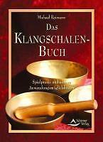 Das Klangschalen-Buch - Spielpraxis und andere Anwe...   Buch   Zustand sehr gut