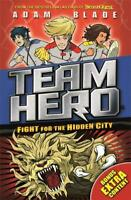 Fight for the Hidden City: Series 2 Book 1 with Bonus Extra Content! (Team Hero)