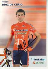 CYCLISME  carte cycliste RUBEN DIAZ DE CERIO équipe EUSKALTEL EUSKADI signée