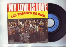 45 tours les enfants de dieu - my love is love /diamond of dust