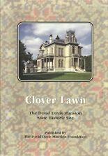 Clover Lawn David Davis Mansion Illinois State Historic Site Souvenir Booklet