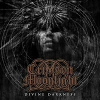 Crimson Moonlight - Divine Darkness [New CD]
