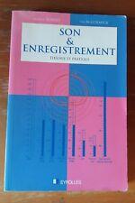 SON & ENREGISTREMENT Théorie et pratique (Rumsey & McCormick) Livre