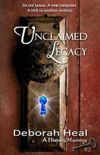 Unclaimed Legacy: Book 2 in the History Mystery Series, Heal, Deborah, Good Book