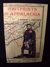 Footprints In Appalachia by Robert L. Breeding - Paperback 1996 - NEW