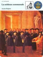 FICHE CARD La Noblesse Commensale Louis XIV tenant les Sceaux Versailles 90s