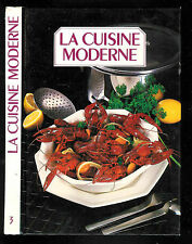 La cuisine moderne N° 3 - Crèpes à la bière - A foie de volaille - A l'orientale