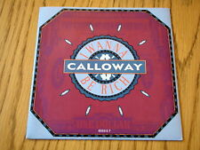 "CALLOWAY - I WANNA BE RICH   7"" VINYL PS"