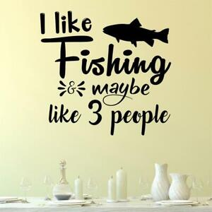I Like Fishing & Maybe Like 3 People Wall Sticker Decal Quote Angling Funny UK