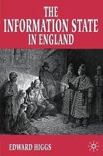 The Information State in England : The Central Collection of Information on...
