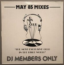 MAY 85 MIXES DISCO MIX CLUB DMC DJ MEMBERS ONLY UK VINYL
