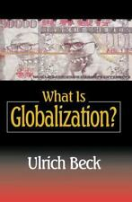 What Is Globalization by Ulrich Beck (2000, Paperback)