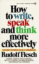 How to Write, Speak and Think More Effectively (Signet) Flesch, Rudolf Mass Mar