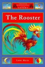 The Rooster (Chinese Horoscopes for Lovers), Reid, Lori, Very Good Book