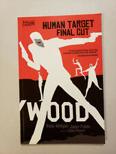 Human Target Final Cut TPB (Peter Milligan Javier Pulido Vertigo 2002)