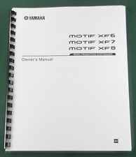 Yamaha Motif XF6 / XF7 / XF8 Owner's Manual: Comb Bound with Protective Covers!
