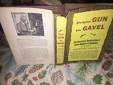 From Gun to Gavel, Courtroom Recollections of James Mathers of Oklahoma 1954